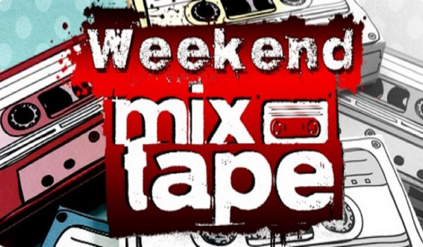 Weekend Mix Tape